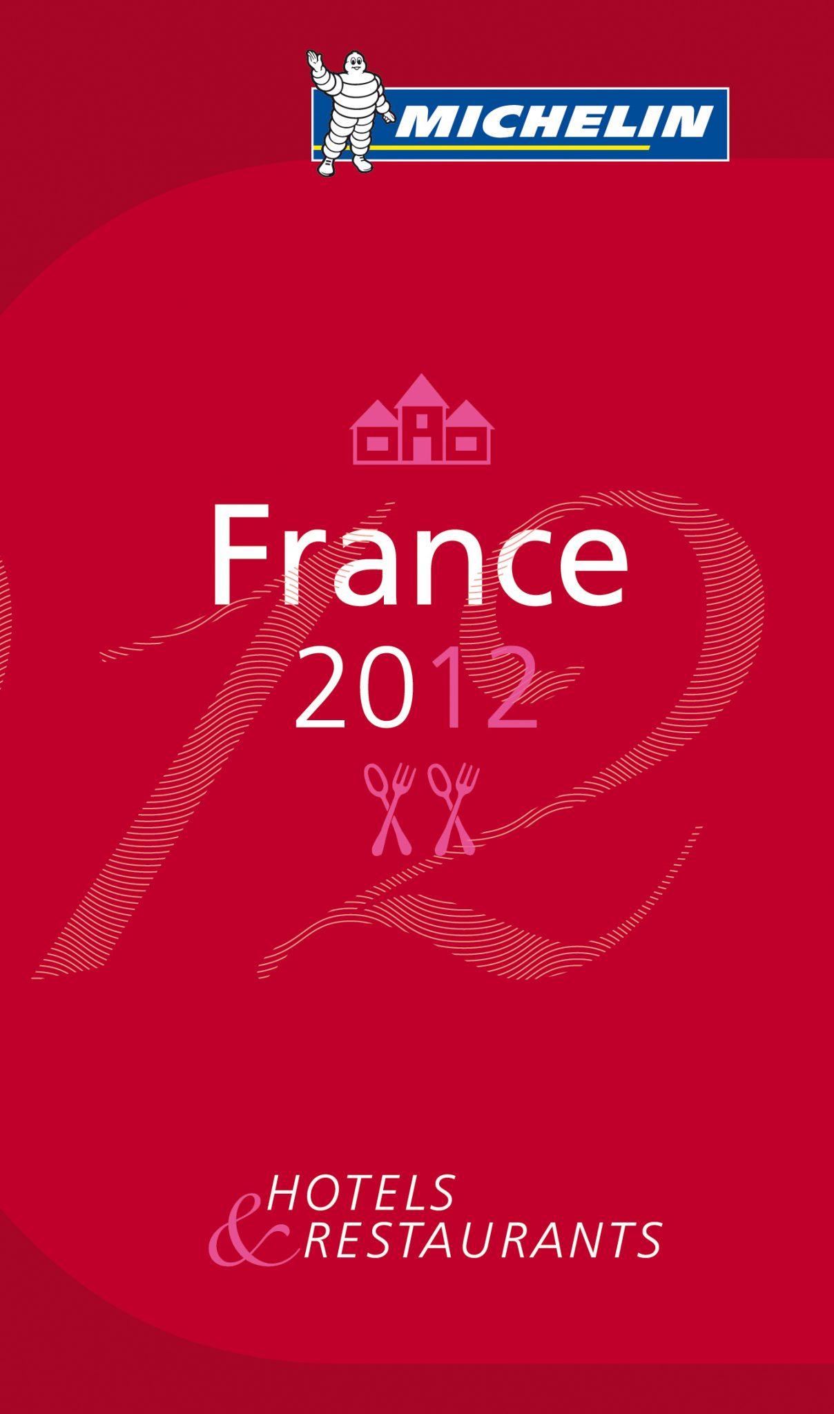 ミシュランガイド フランス 2012 (英語版)