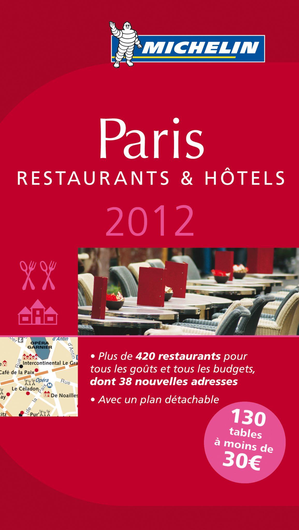 ミシュランガイド パリ レストラン&ホテル 2012 (仏語版)